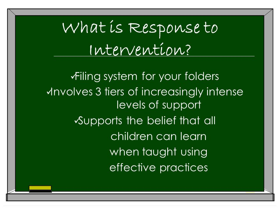 What is Response to Intervention.
