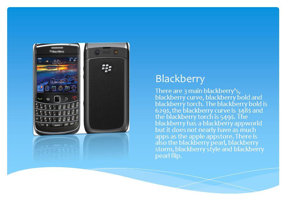 IPhone vs  Blackberry Connor mills  Comparison Blackberry