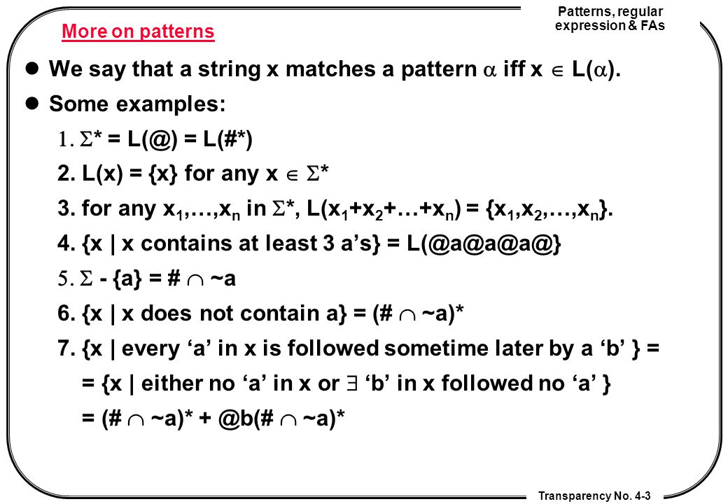 Patterns, regular expression & FAs Transparency No.