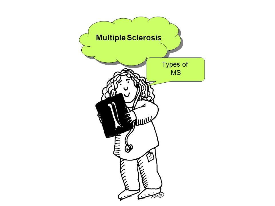 Multiple Sclerosis Types of MS