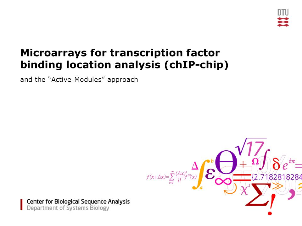 Microarrays for transcription factor binding location analysis (chIP-chip) and the Active Modules approach
