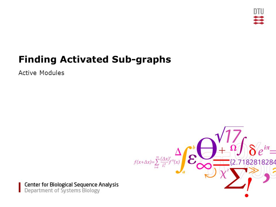 Finding Activated Sub-graphs Active Modules