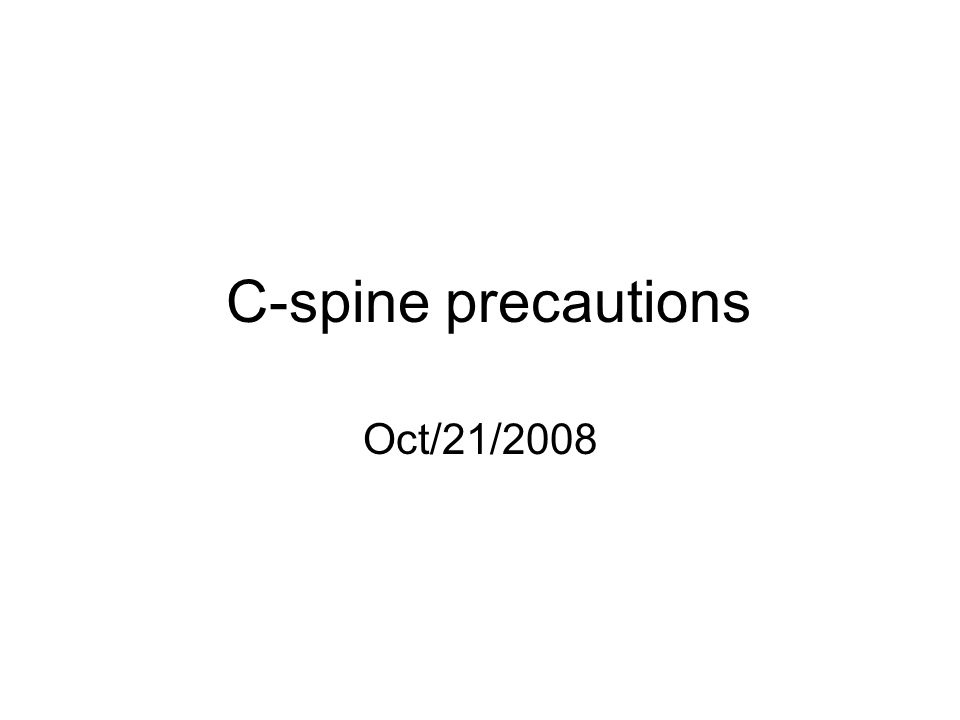 C-spine precautions Oct/21/ year old girl involved in MVC