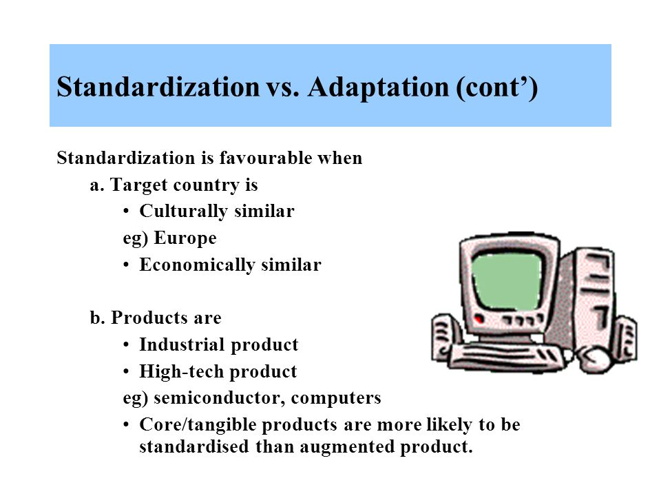 standardization vs adaptation international marketing