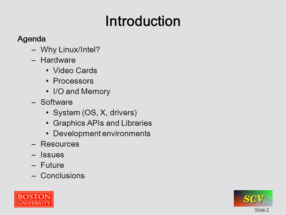 Slide 1 Graphics Hardware and Software using Linux Ray