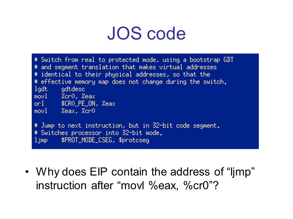 JOS code Why does EIP contain the address of ljmp instruction after movl %eax, %cr0