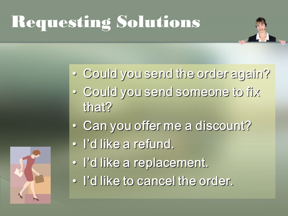 Requesting Solutions Could you send the order again Could you send the order again.
