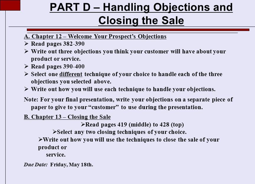 PART D – Handling Objections and Closing the Sale A.