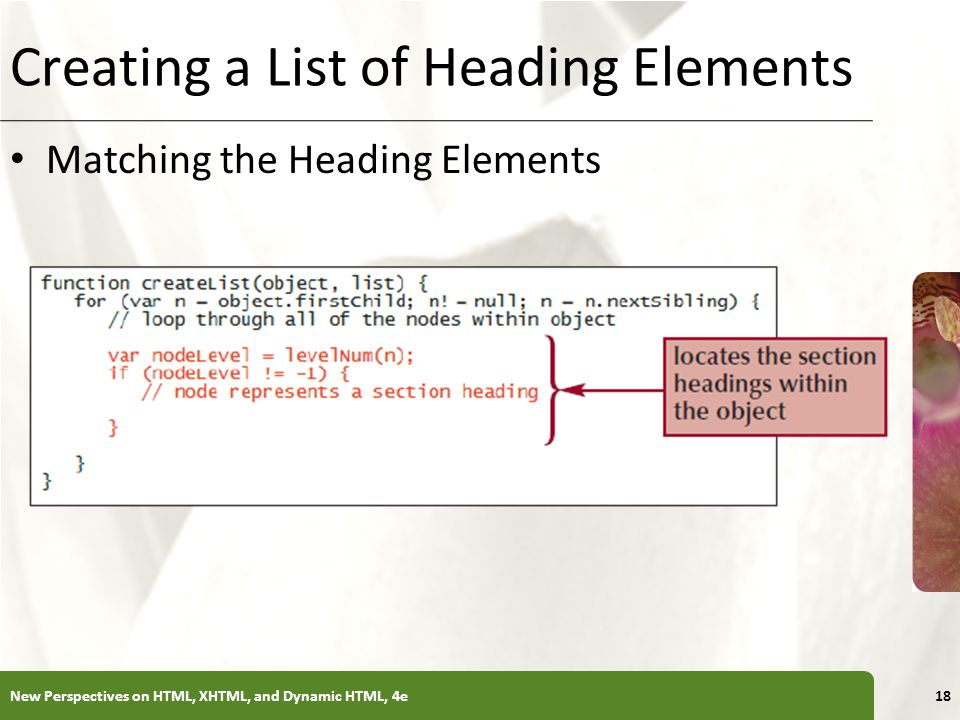 XP Creating a List of Heading Elements Matching the Heading Elements New Perspectives on HTML, XHTML, and Dynamic HTML, 4e18