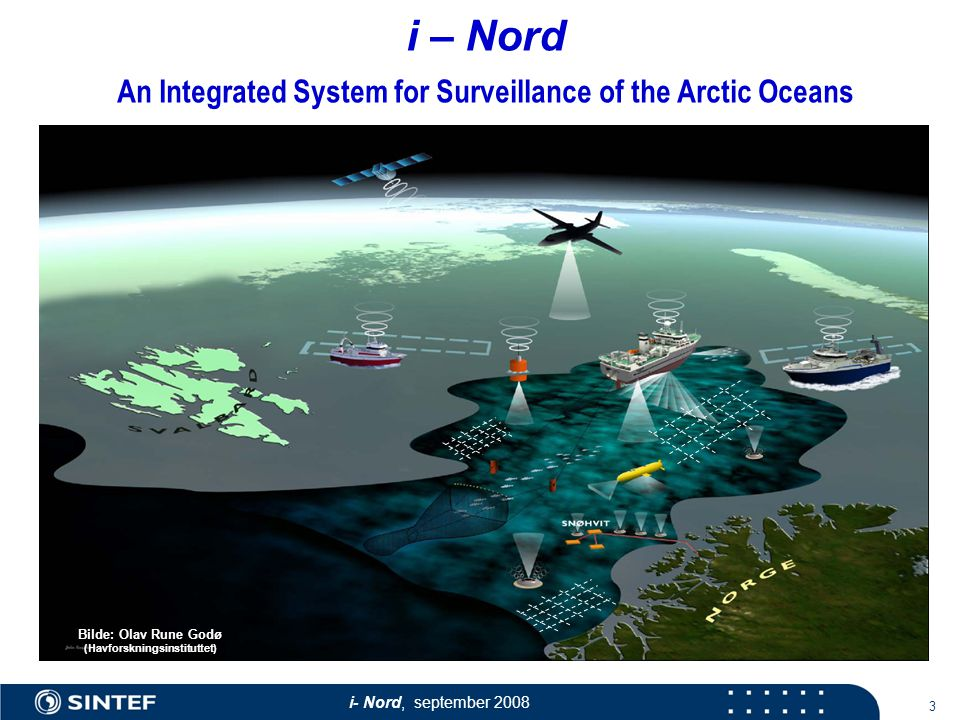 i- Nord, september i – Nord An Integrated System for Surveillance of the Arctic Oceans Bilde: Olav Rune Godø (Havforskningsinstituttet)