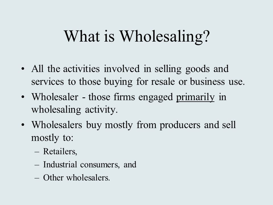 What is Wholesaling.