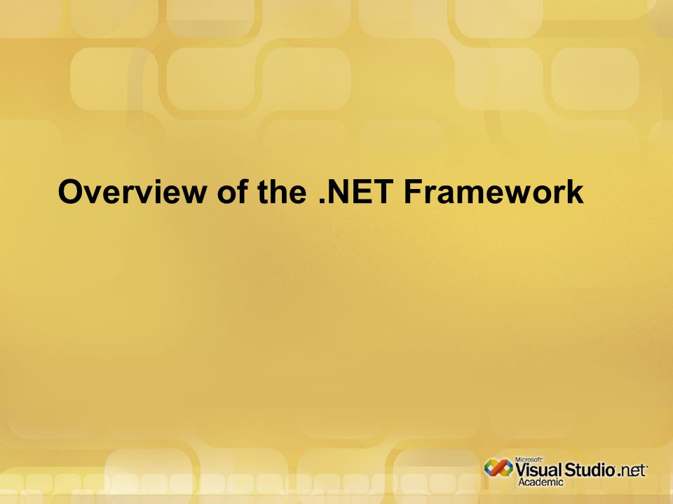 Overview of the.NET Framework