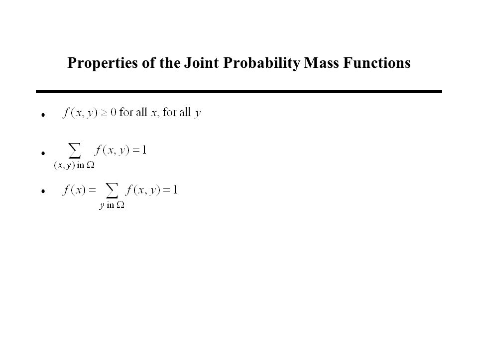 Properties of the Joint Probability Mass Functions