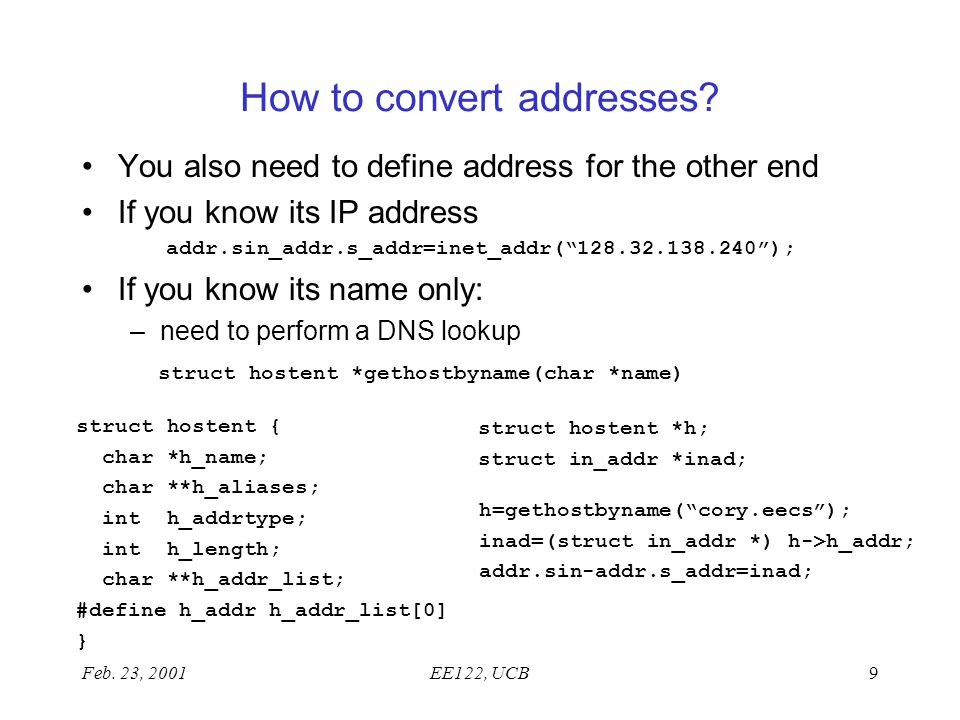 Feb. 23, 2001EE122, UCB9 How to convert addresses.
