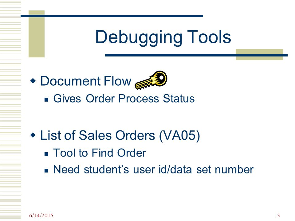 "6/14/ Sales Order Process Debugging  6/14/ Teaching with SAP ""Never"