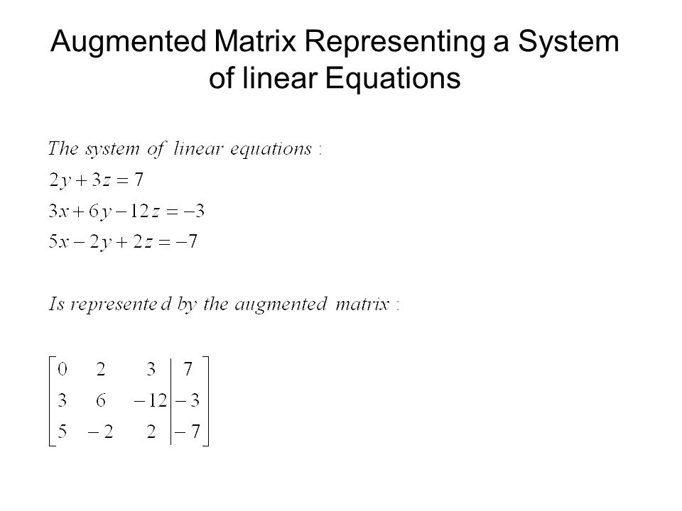 Augmented Matrix Representing a System of linear Equations