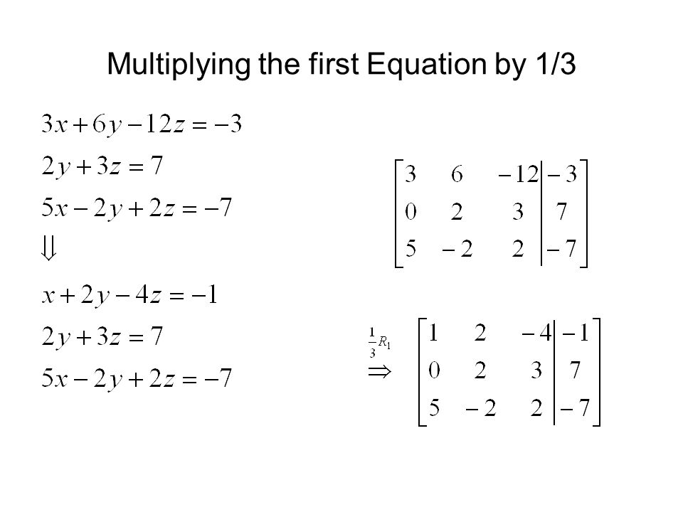 Multiplying the first Equation by 1/3