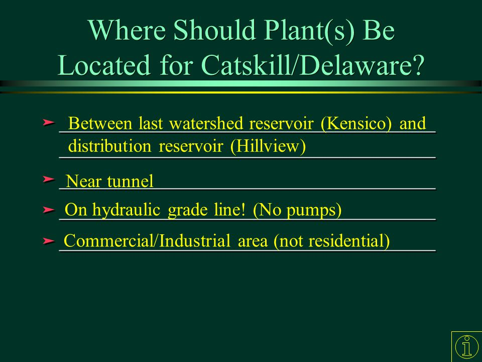 Where Should Plant(s) Be Located for Catskill/Delaware.