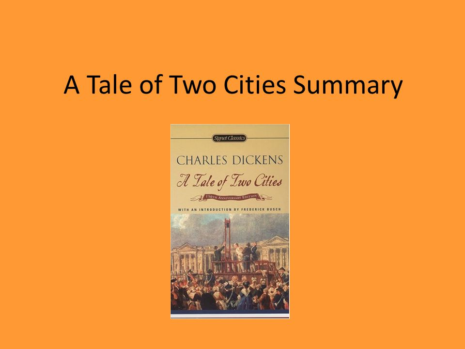 1 A Tale Of Two Cities Summary