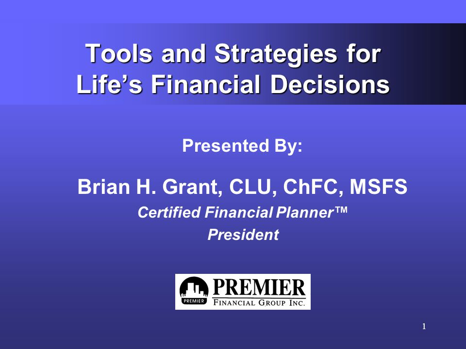 1 Tools And Strategies For Lifes Financial Decisions Presented By