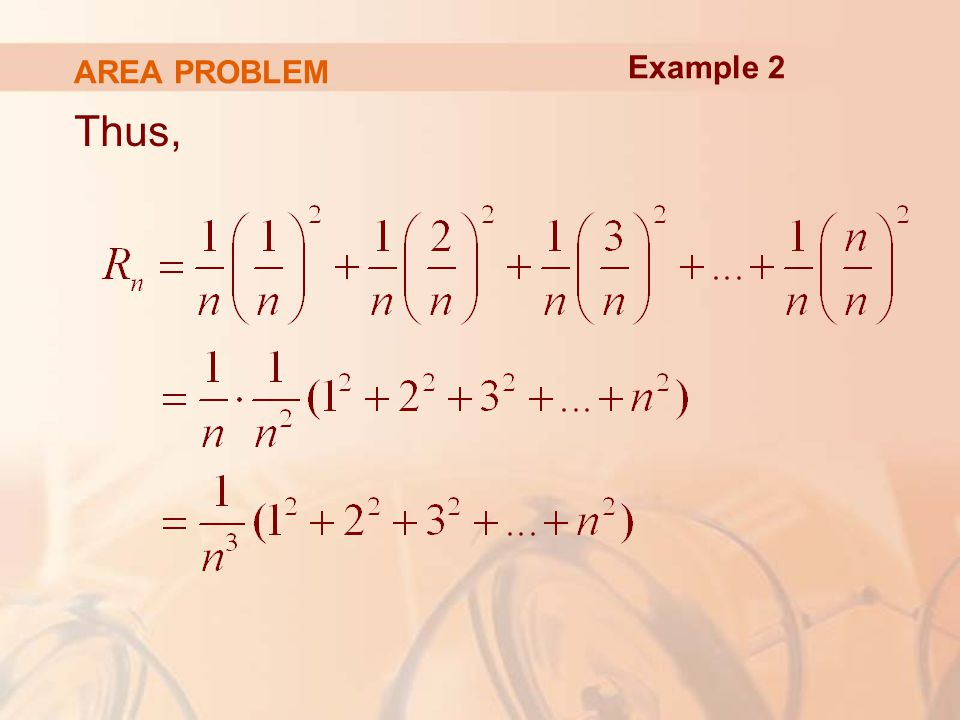 AREA PROBLEM Thus, Example 2