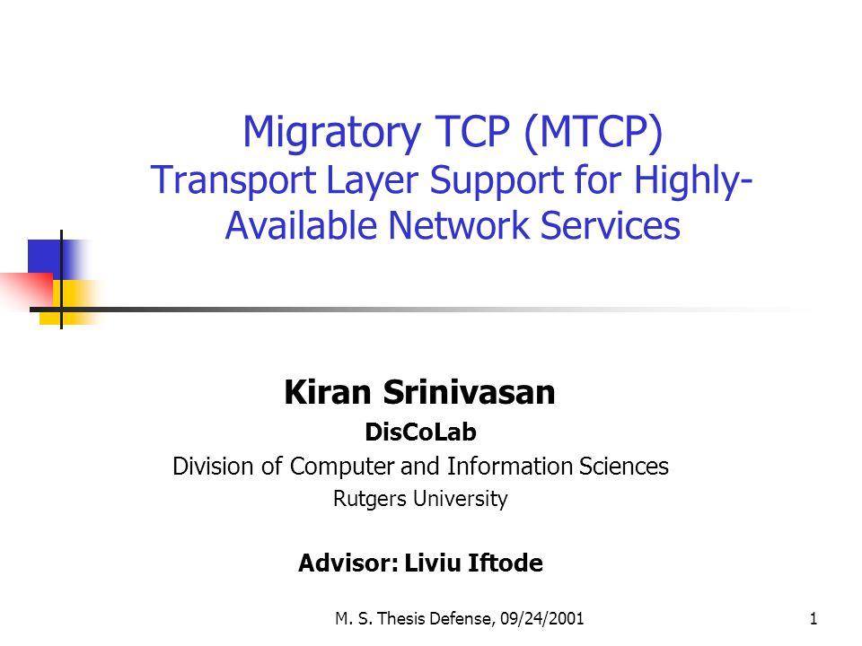 M  S  Thesis Defense, 09/24/20011 Migratory TCP (MTCP