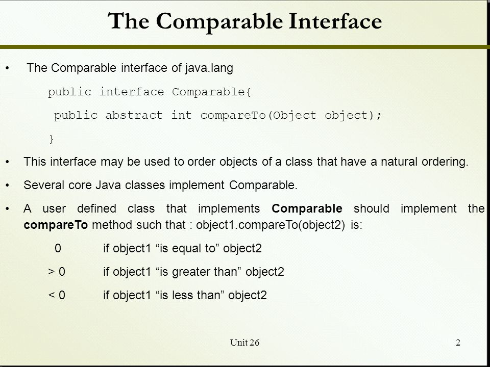 Unit 261 Introduction To Searching And Sorting Comparable Interface