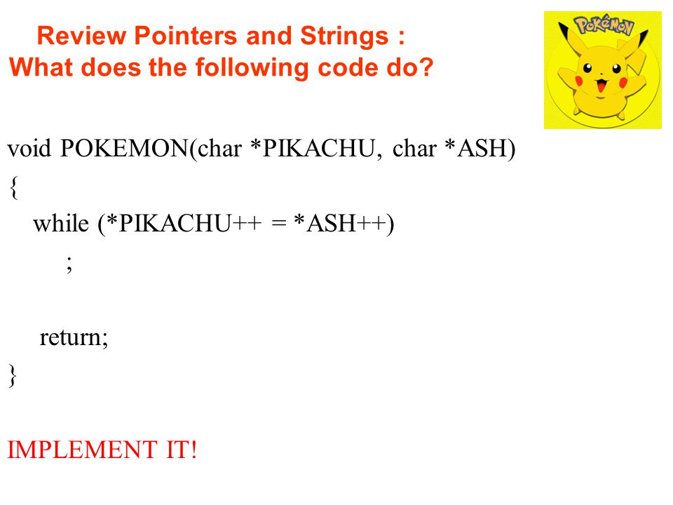 Review Pointers and Strings : What does the following code do.