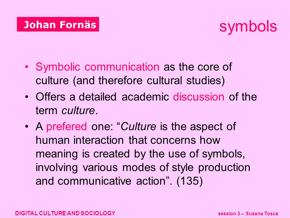 Digital Culture And Sociology Session 3 Susana Tosca