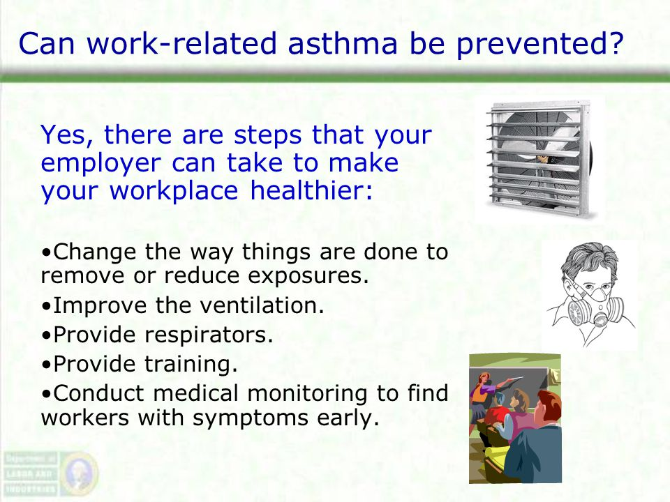 Can work-related asthma be prevented.