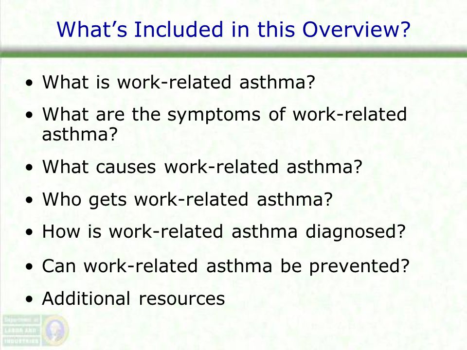 What's Included in this Overview. What is work-related asthma.