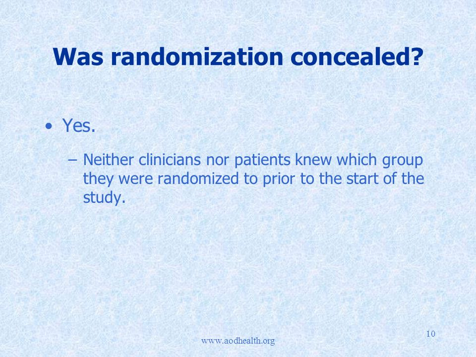 10 Was randomization concealed. Yes.