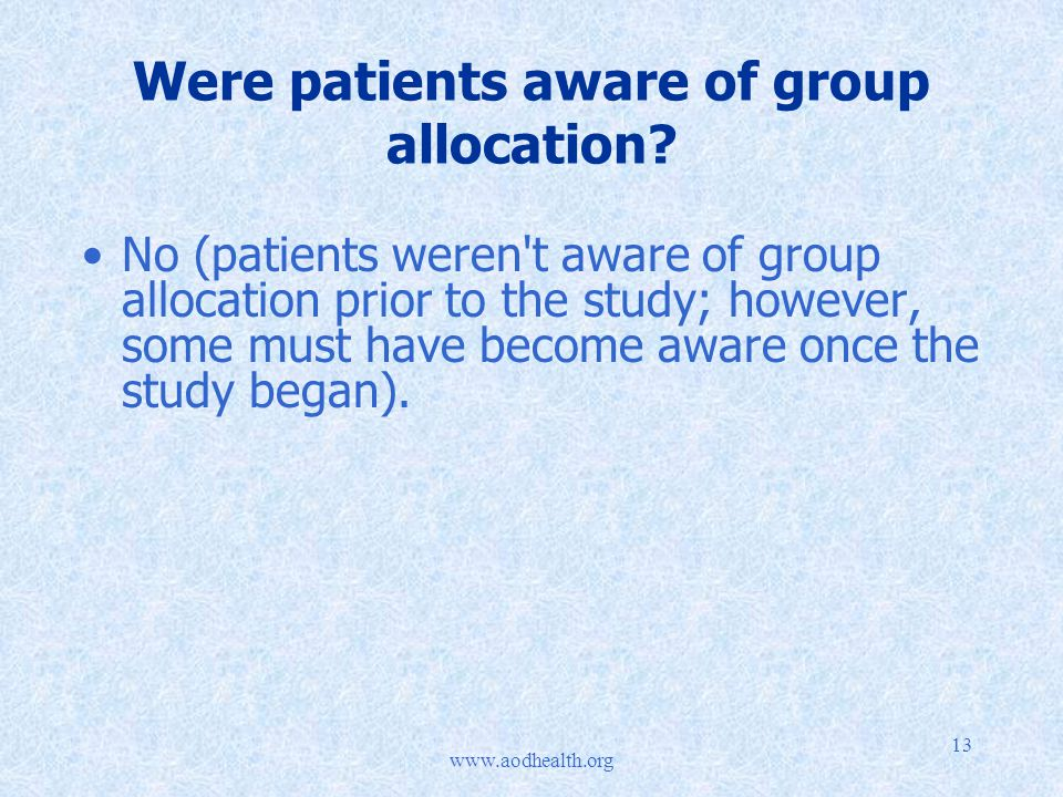 13 Were patients aware of group allocation.