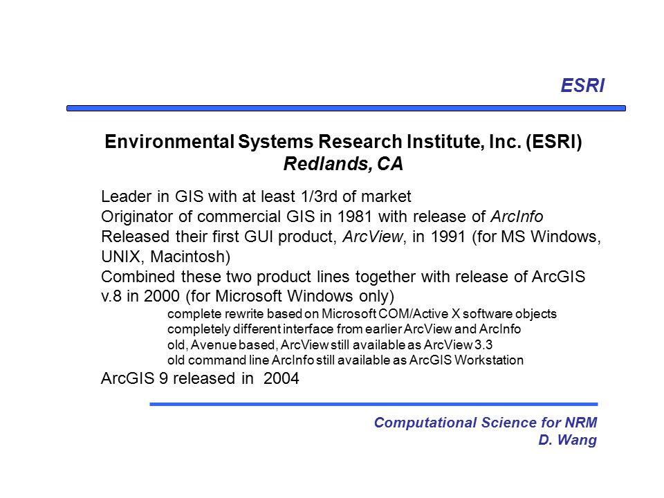 ESRI Computational Science for NRM D  Wang Environmental