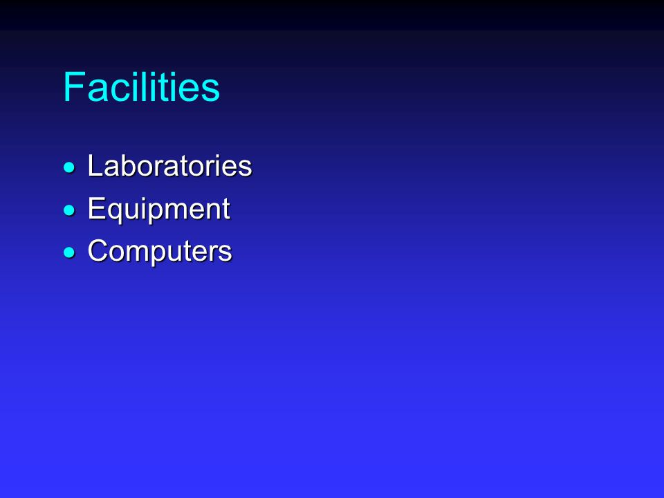 Facilities  Laboratories  Equipment  Computers