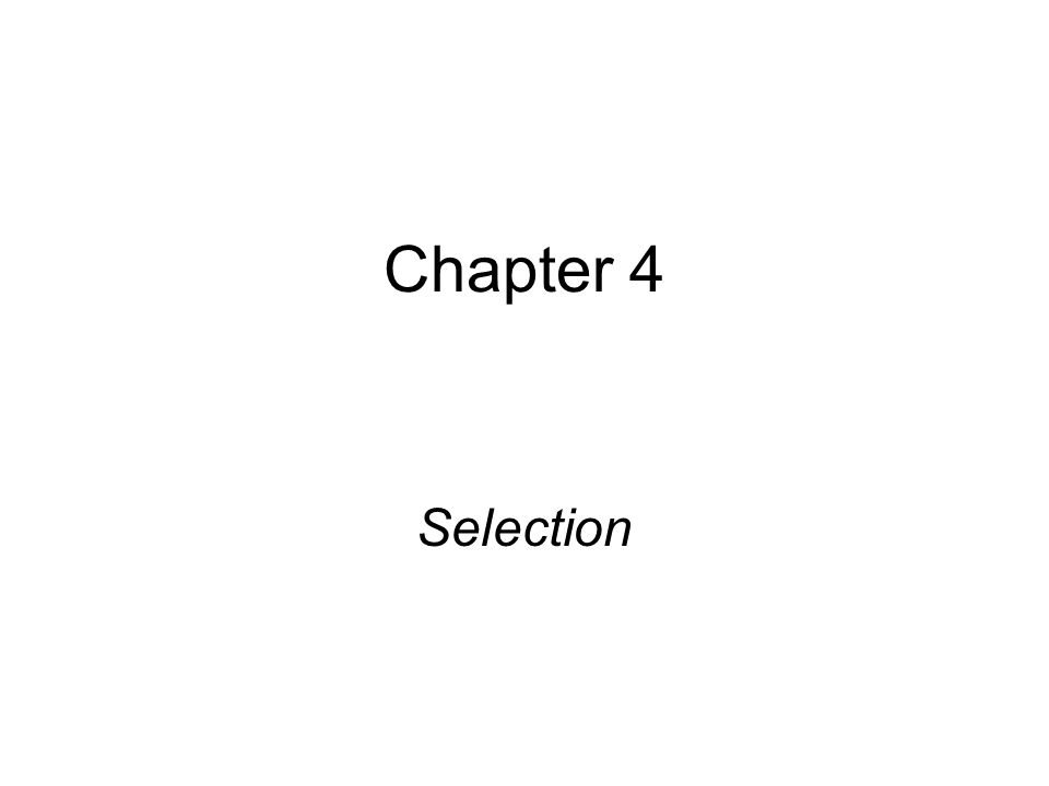 Chapter 4 Selection