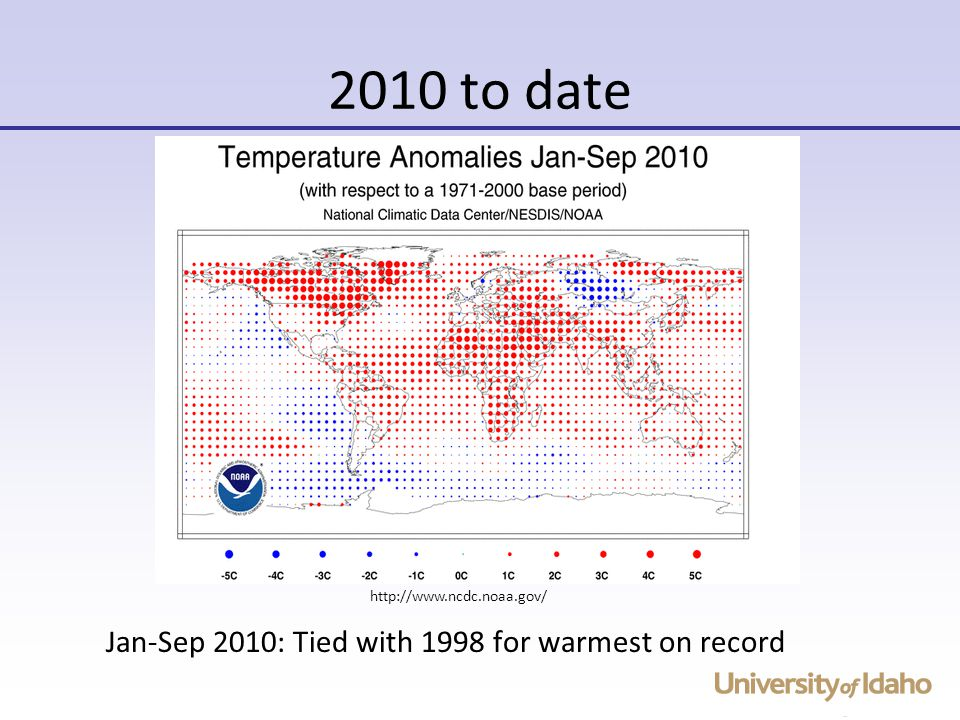 2010 to date Jan-Sep 2010: Tied with 1998 for warmest on record