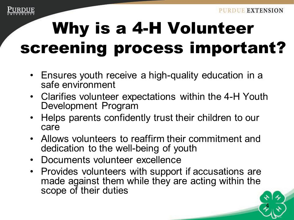 4 Why is a 4-H Volunteer screening process important.