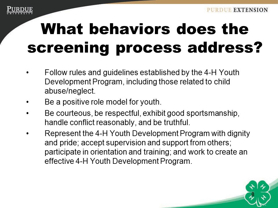8 What behaviors does the screening process address.