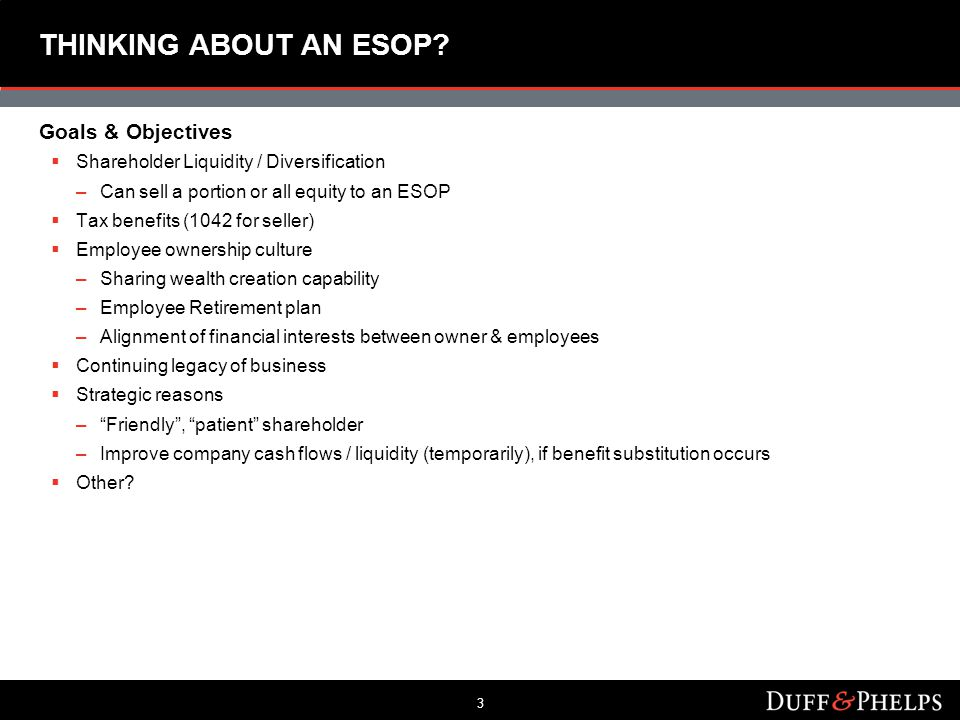 3 THINKING ABOUT AN ESOP.