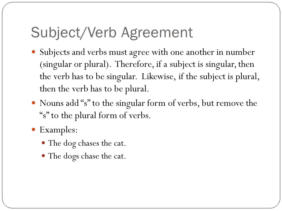 Subjectverb Agreement What Is A Subject The Subject Tells Whom Or