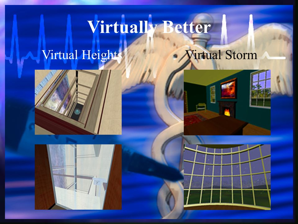 Virtually Better Virtual HeightsVirtual Storm