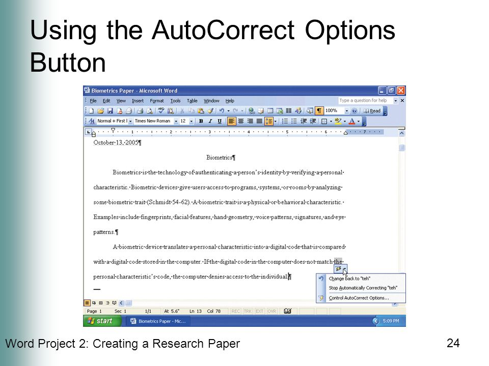Word Project 2: Creating a Research Paper 24 Using the AutoCorrect Options Button