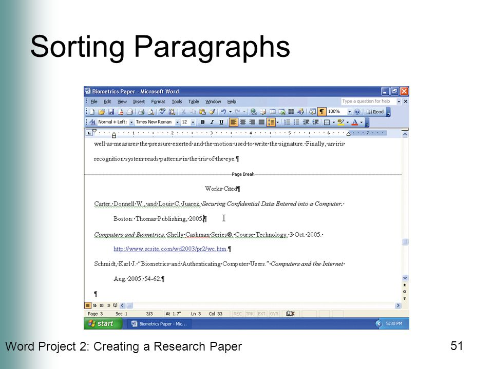 Word Project 2: Creating a Research Paper 51 Sorting Paragraphs