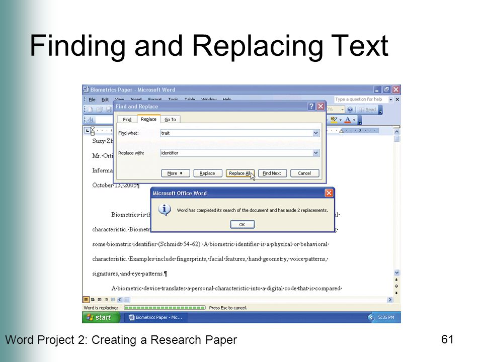 Word Project 2: Creating a Research Paper 61 Finding and Replacing Text