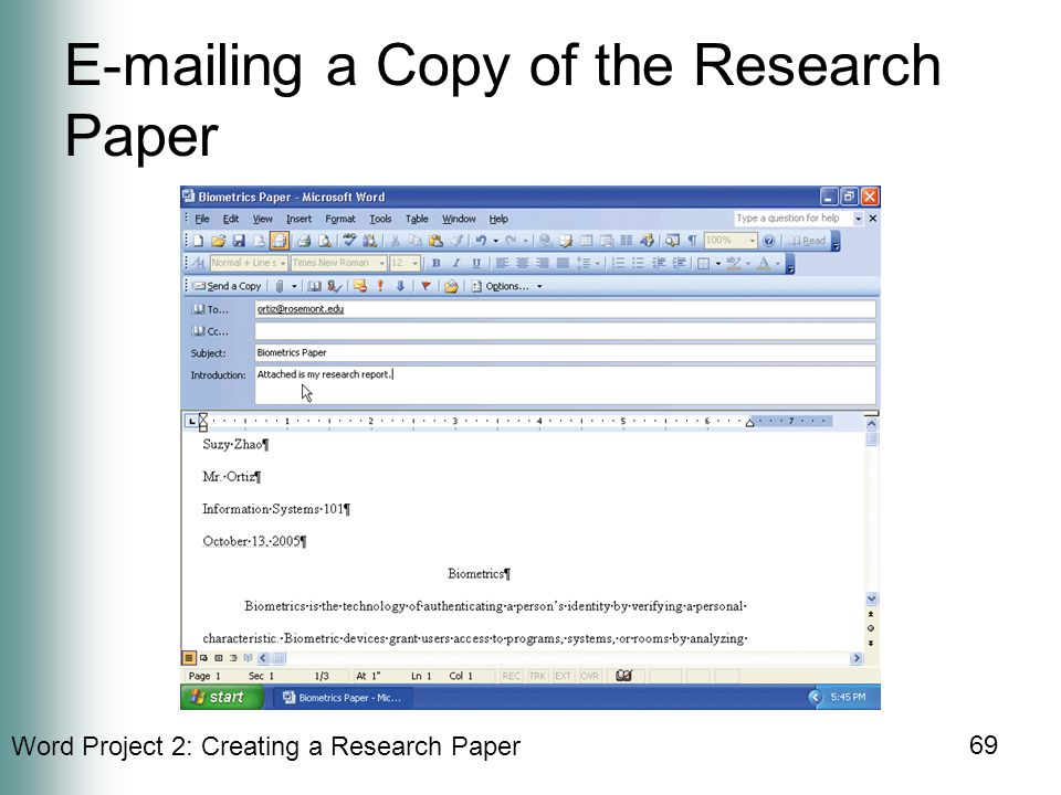 Word Project 2: Creating a Research Paper 69  ing a Copy of the Research Paper