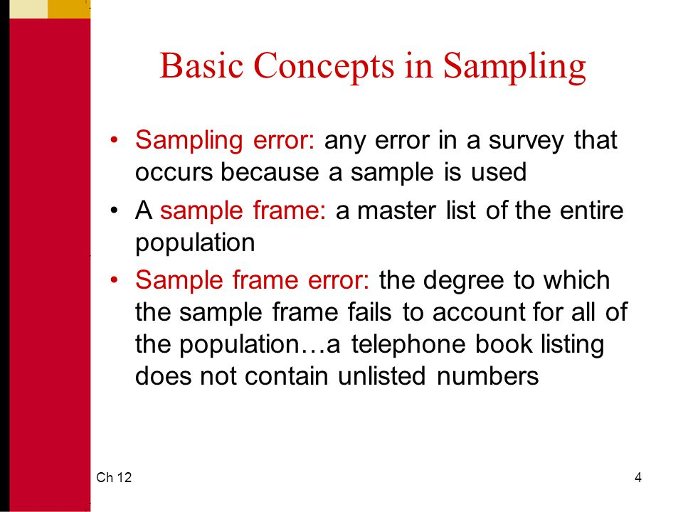 Determining How to Select a Sample. Ch 122 Basic Concepts in ...