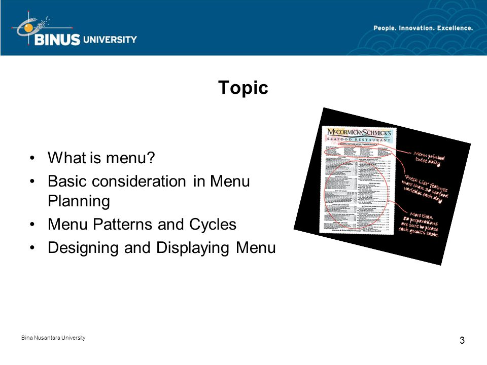 Bina Nusantara University 3 Topic What is menu.