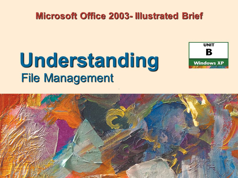 Microsoft Office Illustrated Brief File Management Understanding