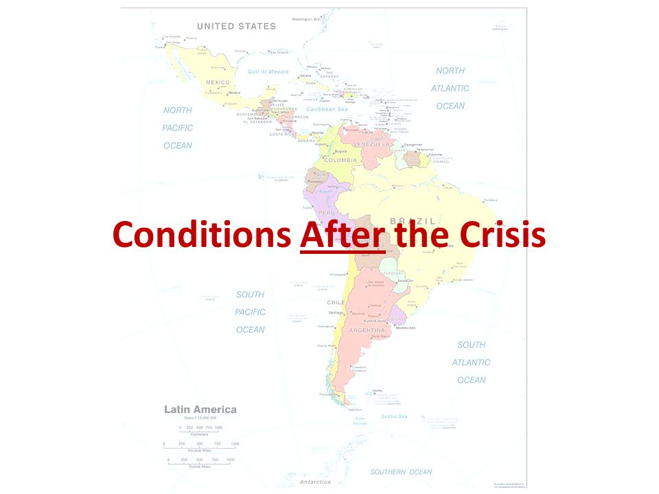 Conditions After the Crisis